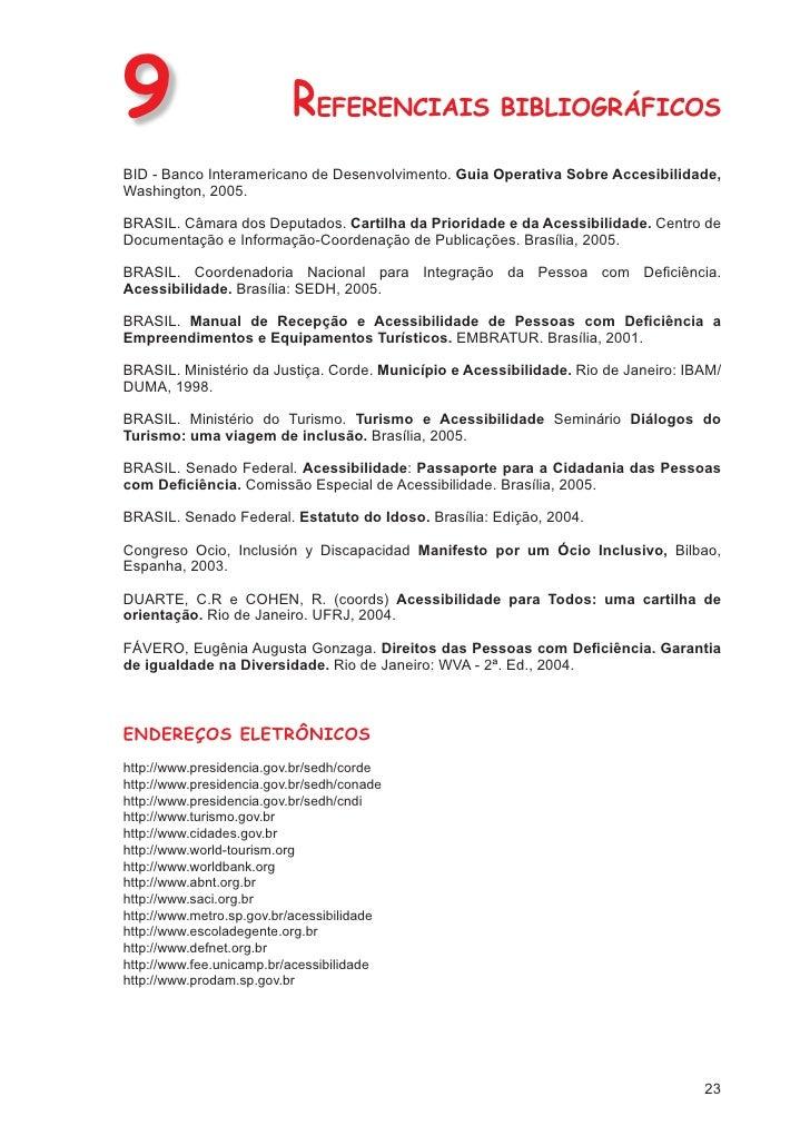 LEI Nº 10.098, DE 19 DE DEZEMBRO DE 2000                    Estabelece normas gerais e critérios básicos para a promoção d...