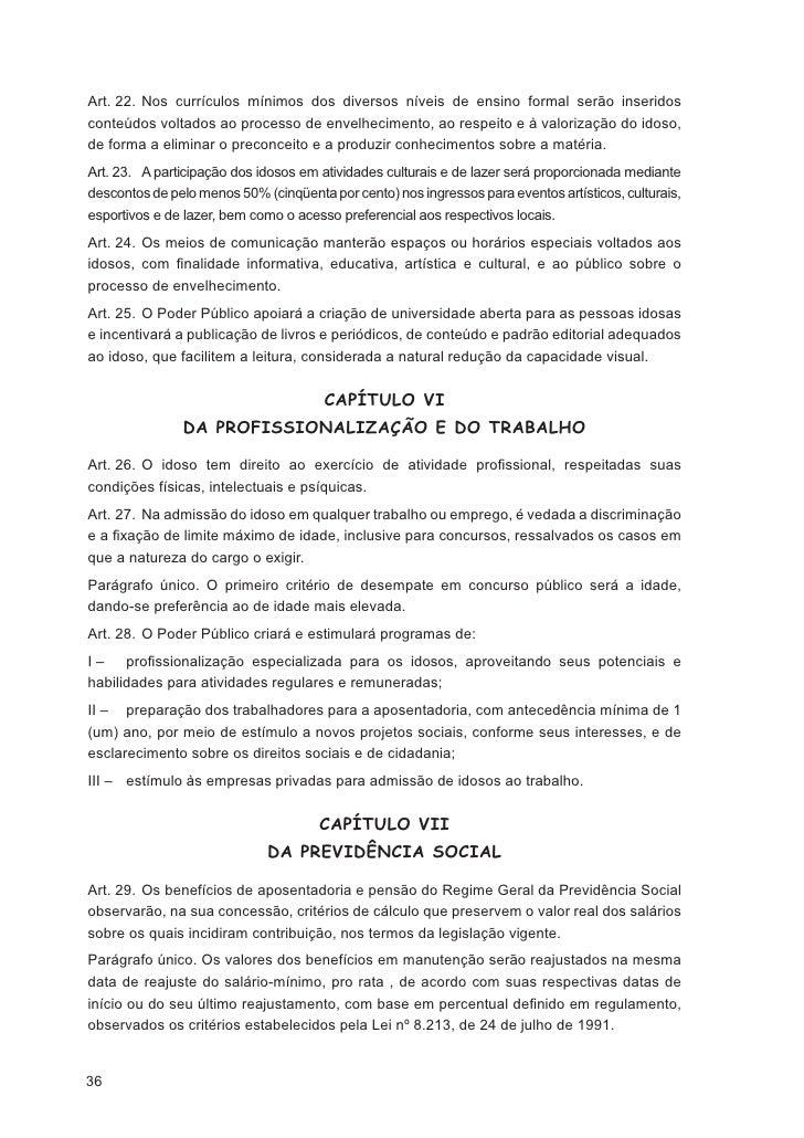 TÍTULO IV              DA POLÍTICA DE ATENDIMENTO AO IDOSO                                    CAPÍTULO I                  ...