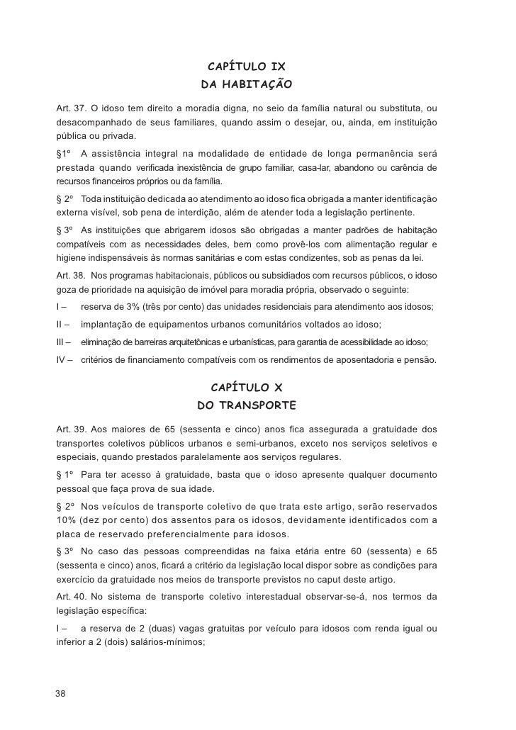 CAPÍTULO III       DA FISCALIZAÇÃO DAS ENTIDADES DE ATENDIMENTOArt. 52. As entidades governamentais e não-governamentais d...
