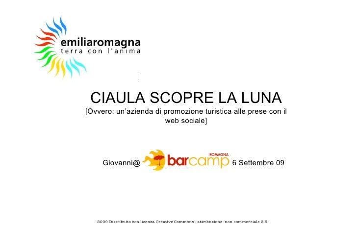 CIAULA SCOPRE LA LUNA [Ovvero: un'azienda di promozione turistica alle prese con il                        web sociale]   ...
