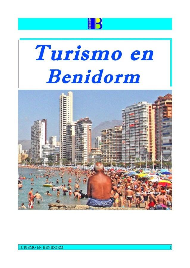 Turismo en Benidorm  TURISMO EN BENIDORM  1
