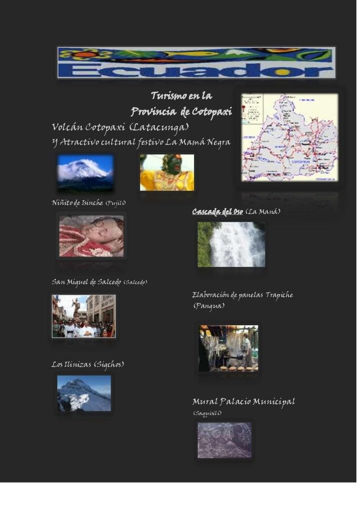 3886721988876lefttopTurismo en la<br />Provincia  de Cotopaxi<br />Volcán Cotopaxi (Latacunga)                 <br />Y Atr...