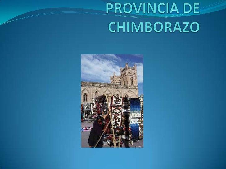 TURISMO EN LA PROVINCIA DE CHIMBORAZO<br />