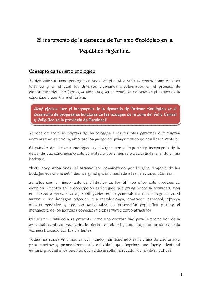 El incremento de la demanda de Turismo Enológico en la                           República Argentina.Concepto de Turismo e...