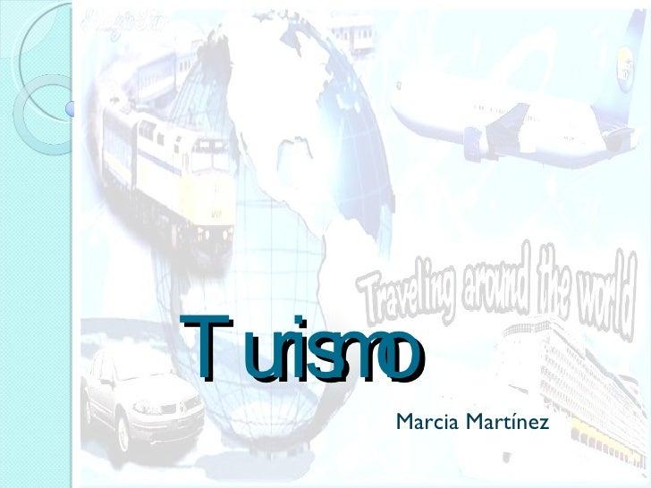 Turismo  Marcia Martínez