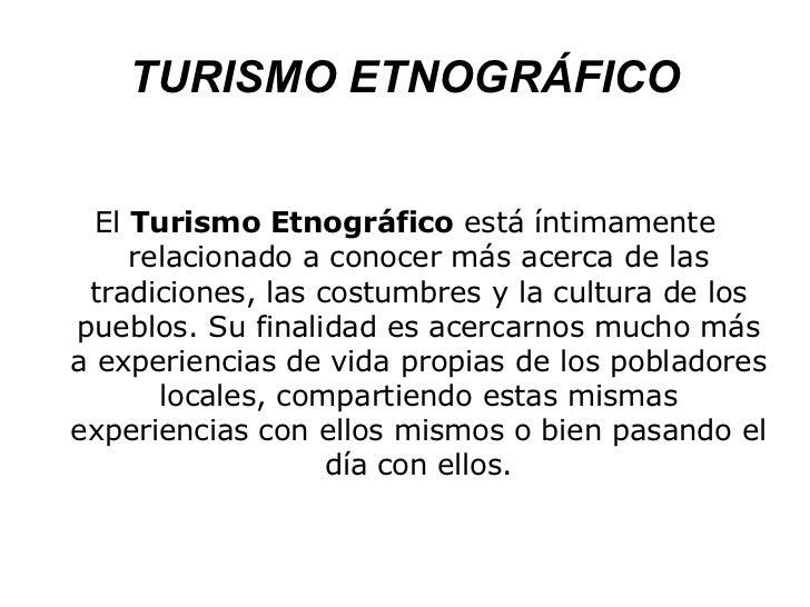 Turismo etnográfico Slide 3
