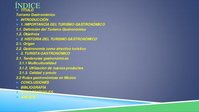 Turismo gastronomico Slide 2