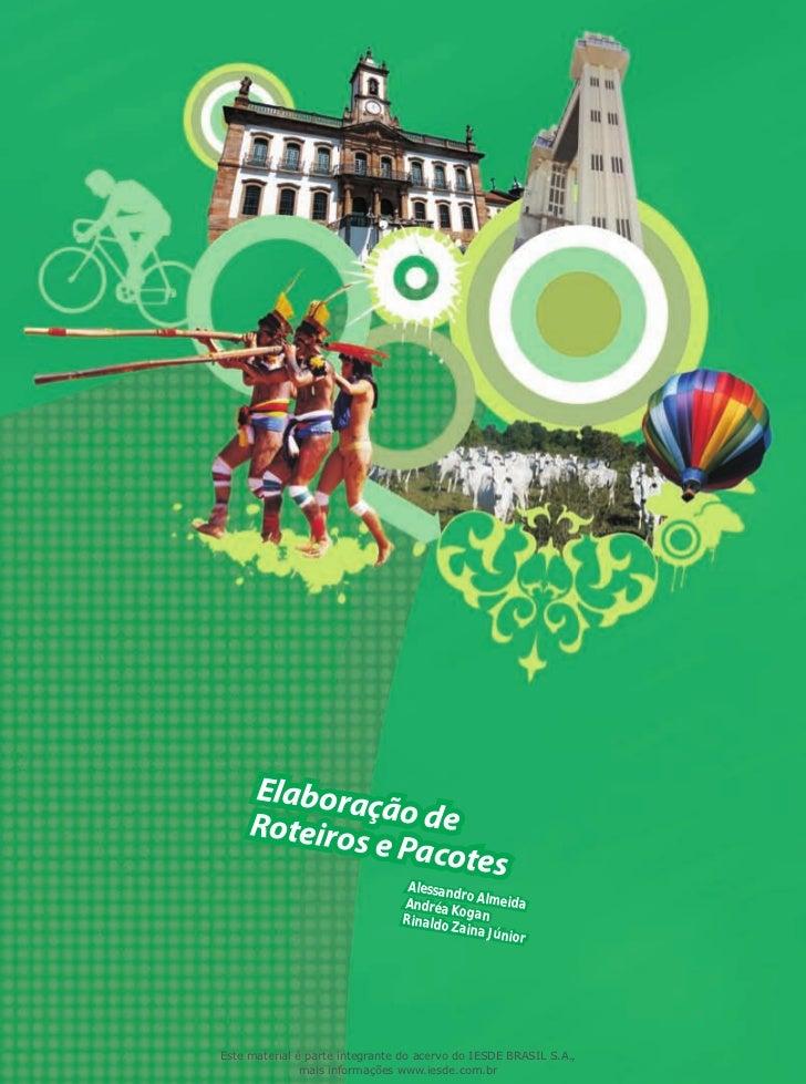Fundação Biblioteca Nacional   ISBN 978-85-7638-754-1                                Elaboração de Roteiros e Pacotes     ...
