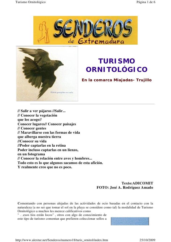 TURISMO                                                 ORNITOLÓGICO                                              En la co...