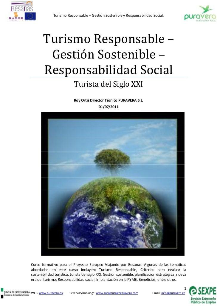 Turismo Responsable – Gestión Sostenible y Responsabilidad Social.       Turismo Responsable –        Gestión Sostenible –...