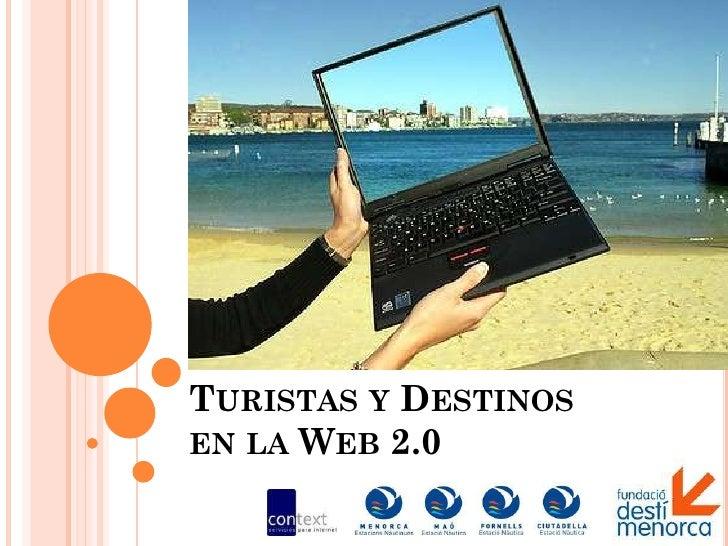 TURISTAS Y DESTINOS EN LA WEB 2.0