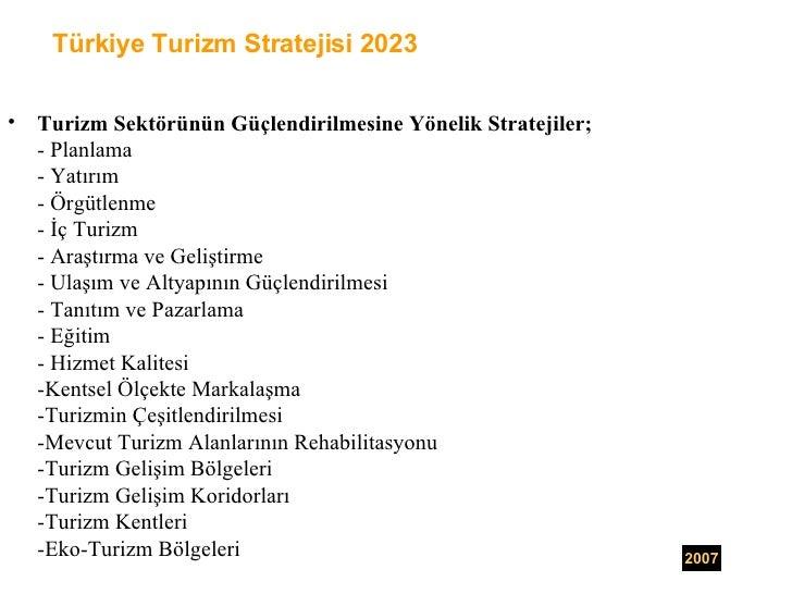 <ul><li>Turizm Sektörünün Güçlendirilmesine Yönelik Stratejiler; </li></ul><ul><li>- Planlama  </li></ul><ul><li>- Yatırım...