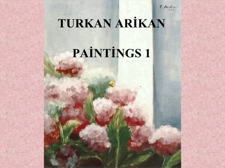 TURKAN ARİKAN PAİNTİNGS 1