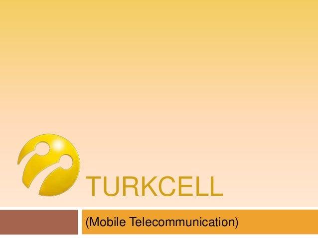 TURKCELL (Mobile Telecommunication)