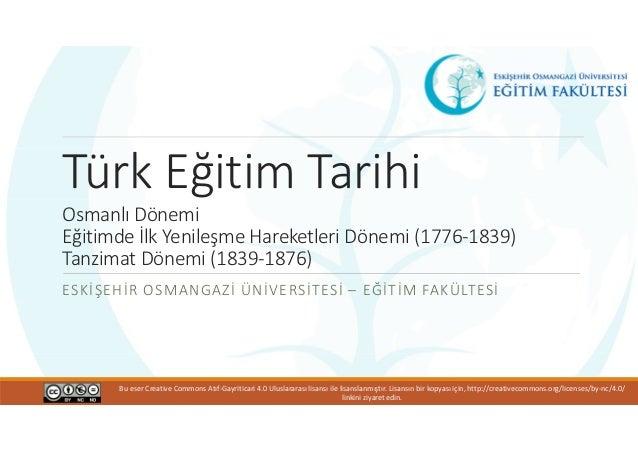 Türk Eğitim Tarihi Osmanlı Dönemi Eğitimde Ilk Yenileşme Hareketle