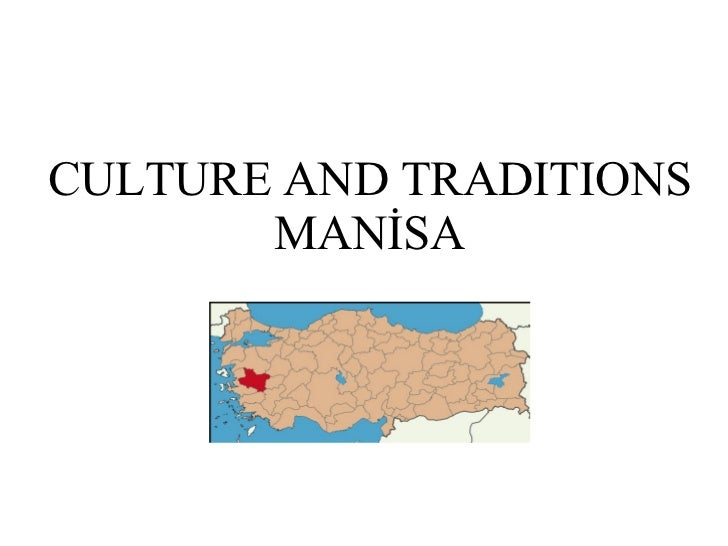 CULTURE AND TRADITIONS MANİSA