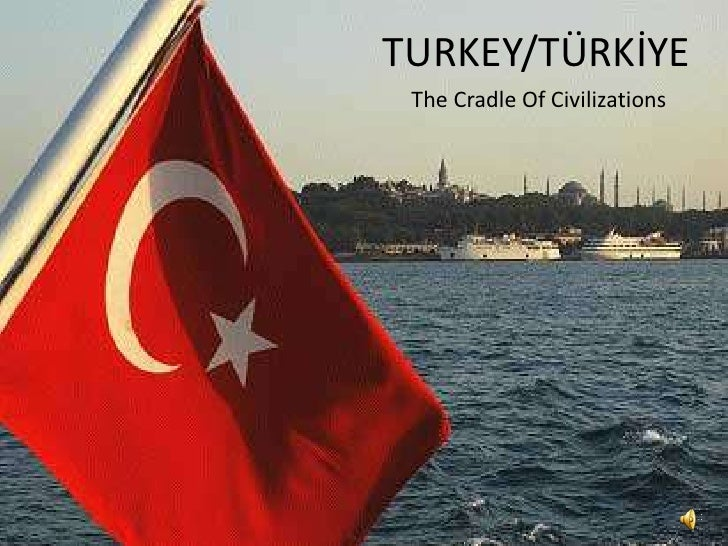 TURKEY/TÜRKİYE The Cradle Of Civilizations