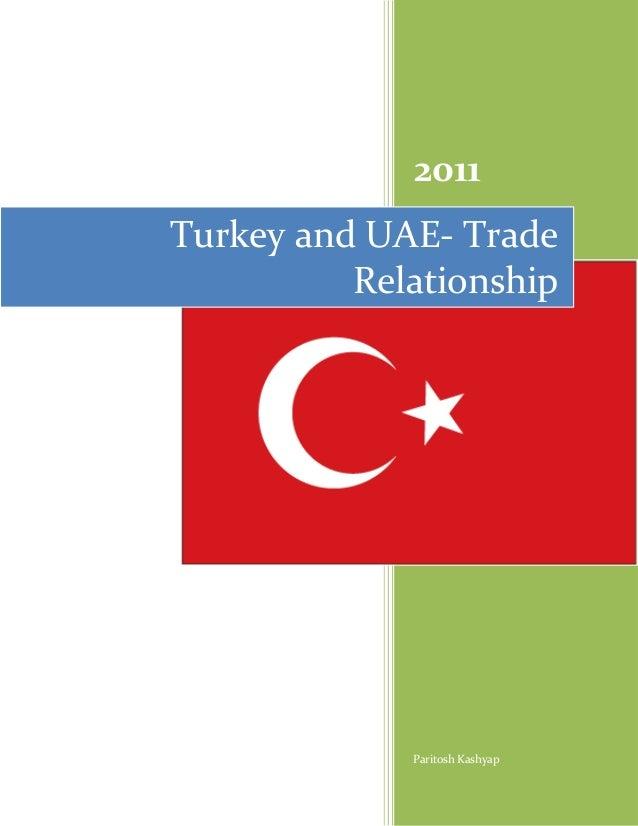 2011Turkey and UAE- Trade          Relationship             Paritosh Kashyap