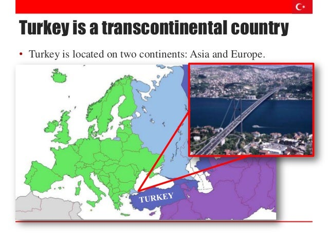 Turkey a transcontinental country