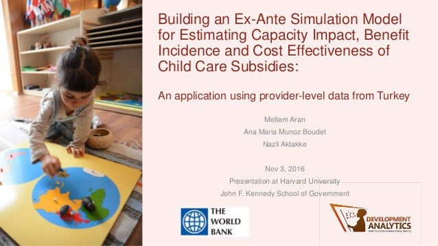 Building an Ex-Ante Simulation Model for Estimating Capacity Impact, Benefit Incidence and Cost Effectiveness of Child Car...