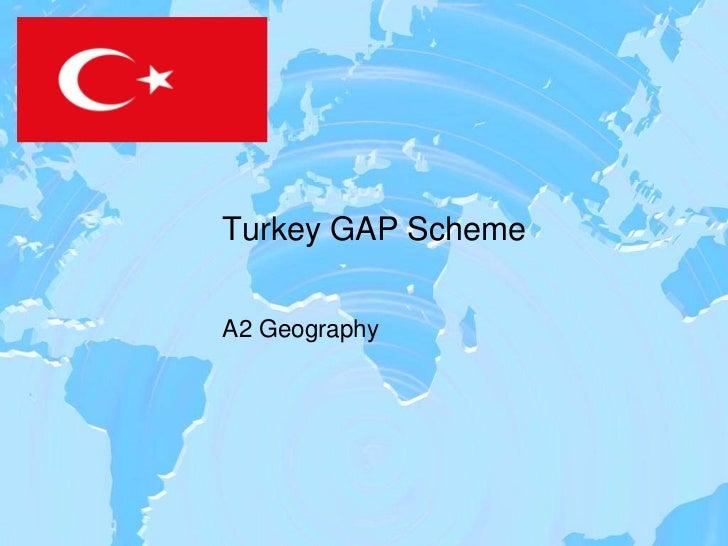 Turkey GAP SchemeA2 Geography