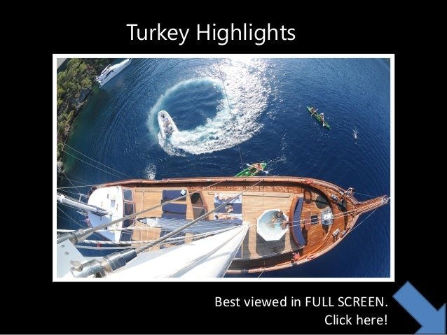 Turkey Highlights  Best viewed in FULL SCREEN. Click here!