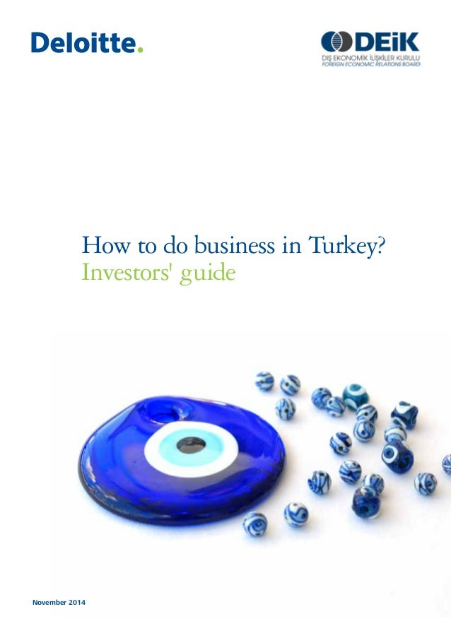 how to do business in Turkey?  Investors' guide  November 2014