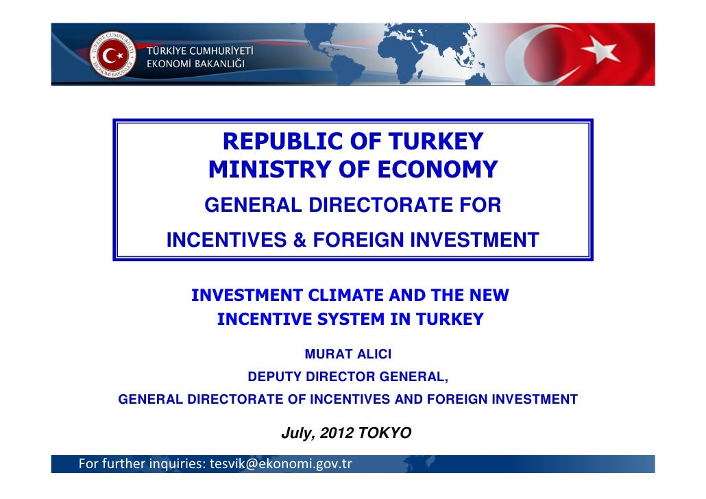 REPUBLIC OF TURKEY                    MINISTRY OF ECONOMY                    GENERAL DIRECTORATE FOR               FOREIGN...