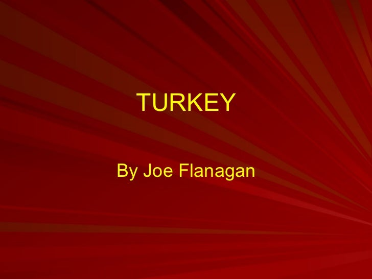 TURKEY By Joe Flanagan