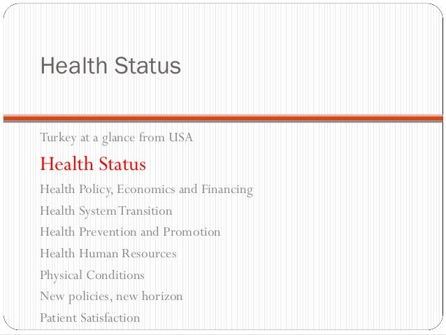 Turkey Health System. Health economics and politics.