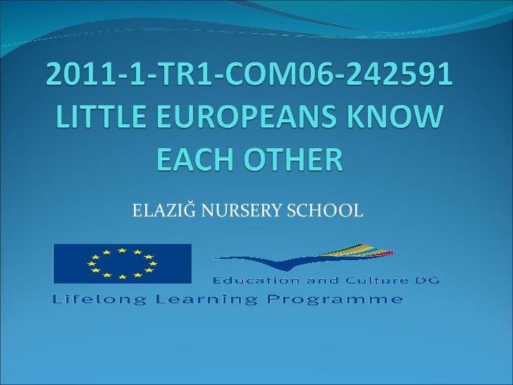ELAZIĞ NURSERY SCHOOL