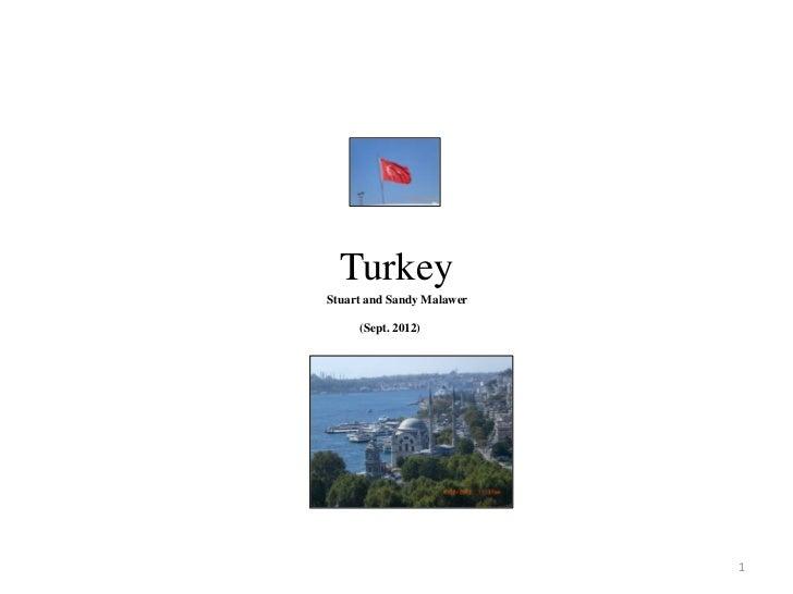 TurkeyStuart and Sandy Malawer     (Sept. 2012)                           1