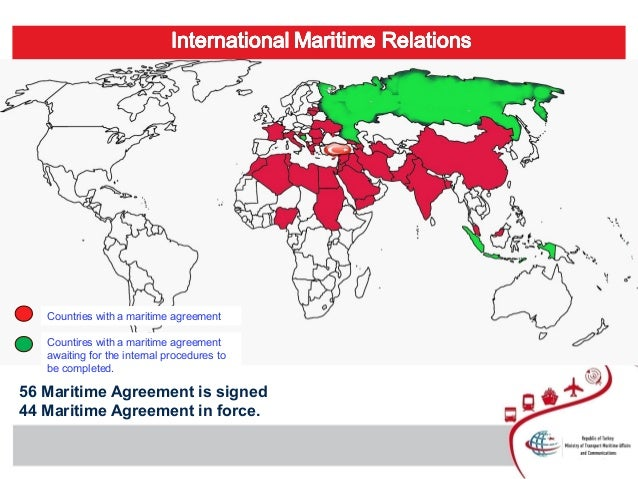 Countries with a maritime agreement Countires with a maritime agreement awaiting for the internal procedures to be complet...