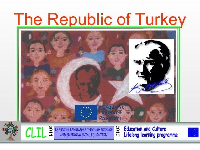 The Republic of Turkey 2011 2013