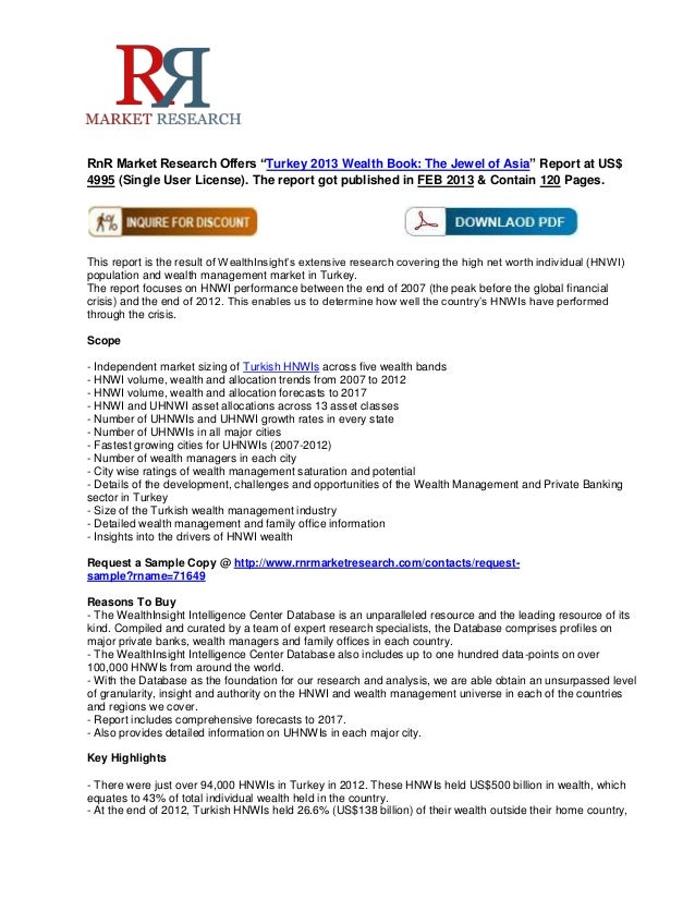 """RnR Market Research Offers """"Turkey 2013 Wealth Book: The Jewel of Asia"""" Report at US$4995 (Single User License). The repor..."""