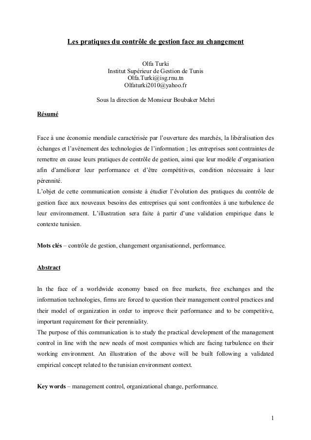 Les pratiques du contrôle de gestion face au changement Olfa Turki Institut Supérieur de Gestion de Tunis Olfa.Turki@isg.r...