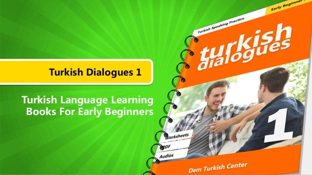 Turkish Dialogues 1 Turkish Language Learning Books For Early Beginners
