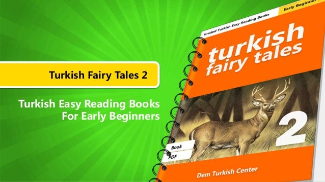 Turkish Fairy Tales 2 Turkish Easy Reading Books For Early Beginners