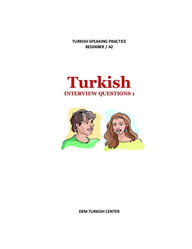 TURKISH SPEAKING PRACTICE BEGINNER / A2 TurkishINTERVIEW QUESTIONS 1 DEM TURKISH CENTER