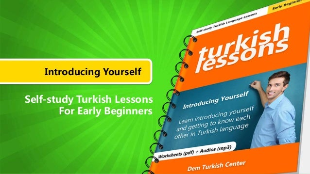 Introducing Yourself Self-study Turkish Lessons For Early Beginners