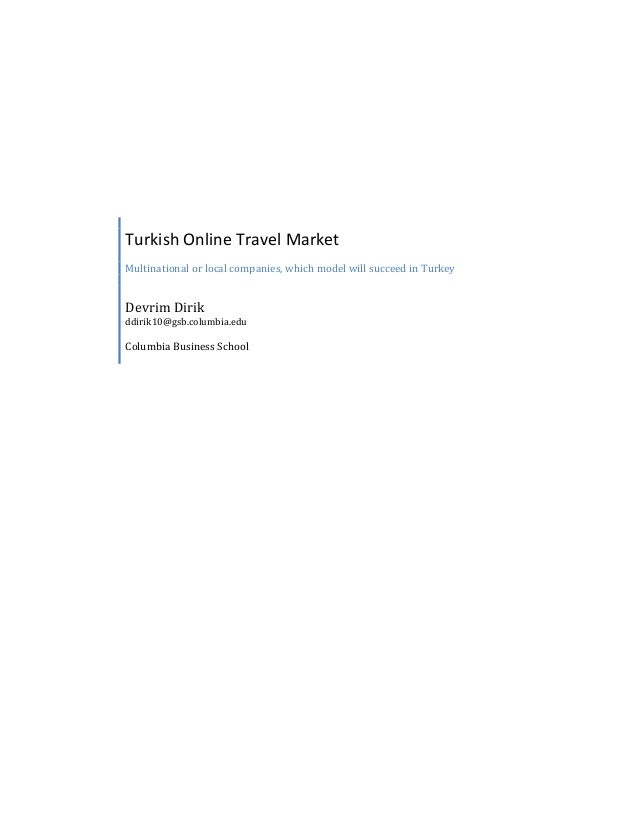 Turkish Online Travel MarketMultinational or local companies, which model will succeed in TurkeyDevrim Dirikddirik10@gsb.c...