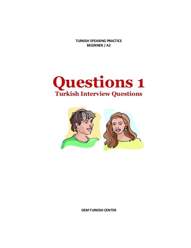 TURKISH SPEAKING PRACTICE BEGINNER / A2 Questions 1 Turkish Interview Questions DEM TURKISH CENTER