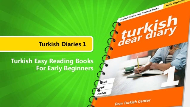 Turkish Diaries 1 Turkish Easy Reading Books For Early Beginners