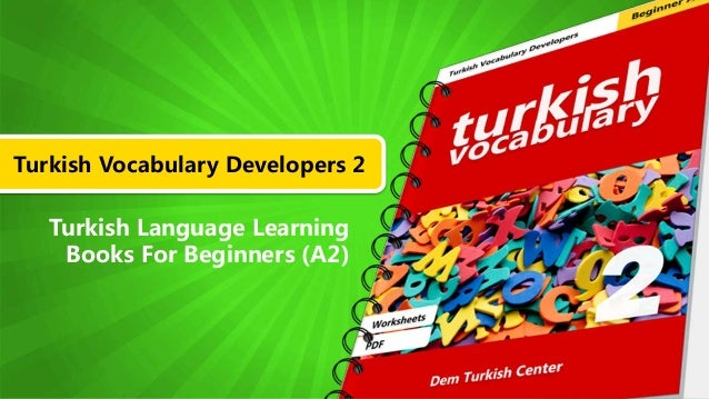 Turkish Vocabulary Developers 2 Turkish Language Learning Books For Beginners (A2)