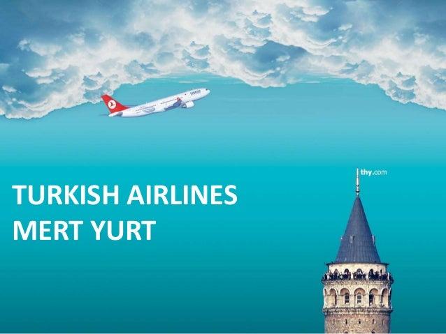 TURKISH AIRLINES MERT YURT