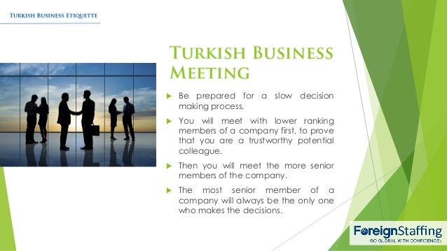 business in turkey etiquette and relationships Business etiquette and protocol relationships and communication french business behaviour emphasises courtesy and a degree of.