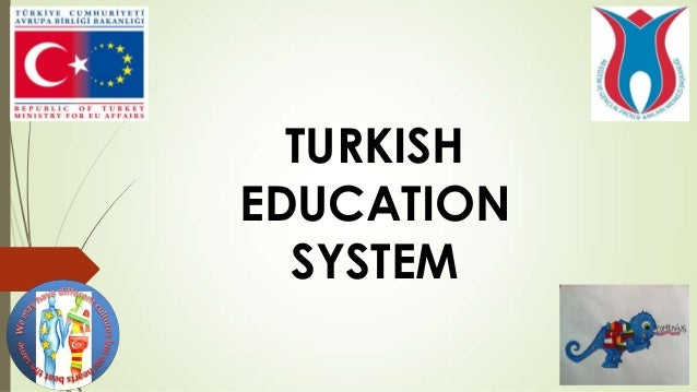 evaluating the education system in turkey Transforming the education system in turkey:  introduce 'project-based learning' into secondary schools in turkey the evaluation  education, the vodafone foundation, the university of.