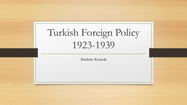 Turkish Foreign Policy 1923-1939 Ibrahim Koncak