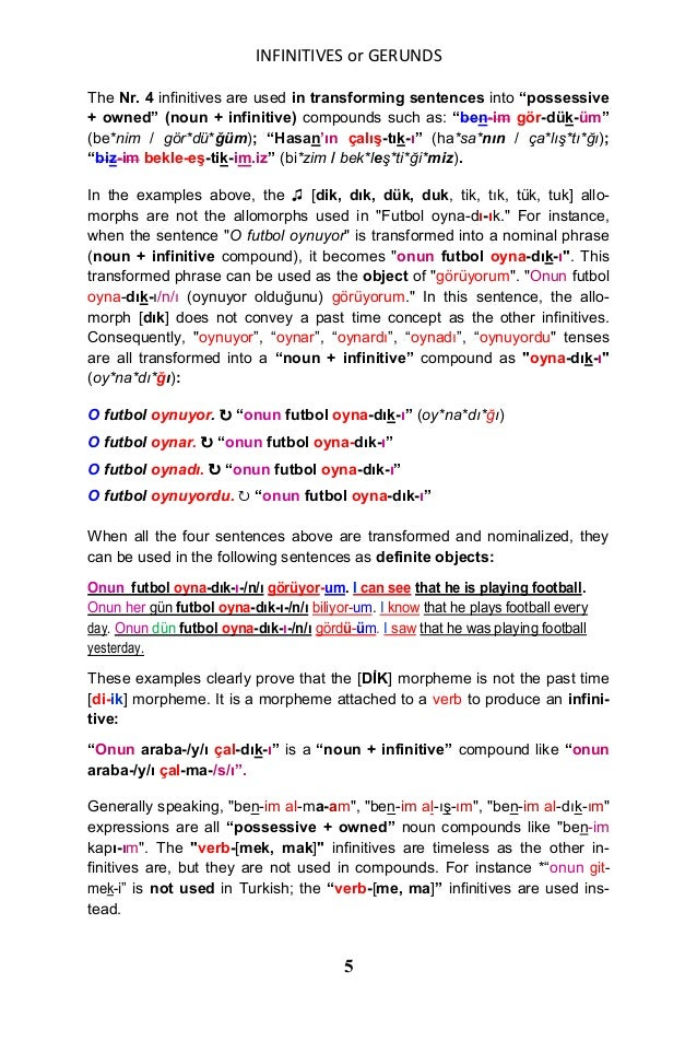 """INFINITIVES or GERUNDS 5 The Nr. 4 infinitives are used in transforming sentences into """"possessive + owned"""" (noun + infini..."""