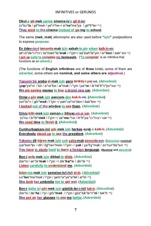 INFINITIVES or GERUNDS 7 Okul-a git-mek yerine sinema-/y/a git-ti-ler (o*ku*la / git*mek / ye*ri*ne~/ si*ne*ma*ya / git*ti...